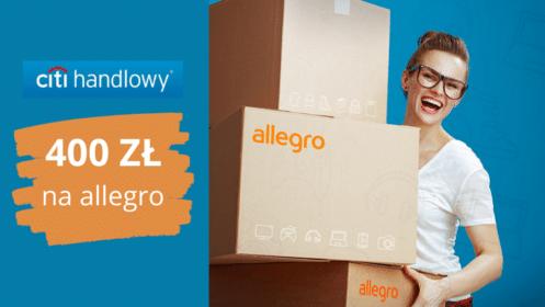Citi handlowy: HIT! Aż 400 zł do wydania na Allegro z  kartą kredytową Citi Simplicity [KRÓTKI okres karencji!]