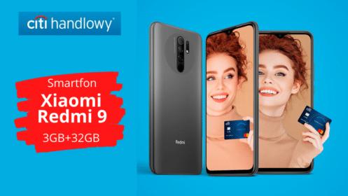 Citi handlowy: HIT! Zgarnij smartfon Xiaomi Redmi 9 3GB+32GB z Kartą Kredytową Citi Simplicity