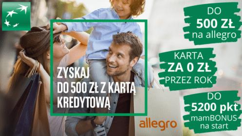 BNP Paribas: Zgarnij 500 zł do Allegro i do 15200 pkt mamBonus z kartą kredytową Mastercard Standard lub Gold!