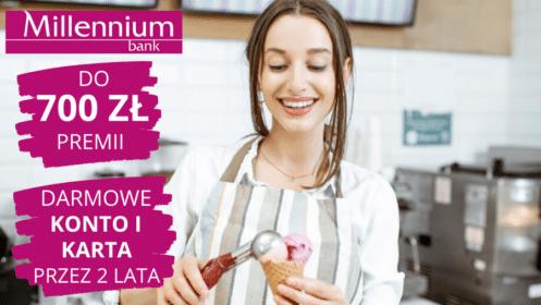 Millennium: Do 700 zł Premii z Kontem Mój Biznes oraz darmowe Konto i Karta przez 2 lata!