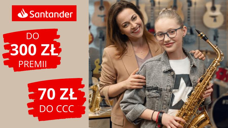Santander 300 zł + 70 zł do CCC