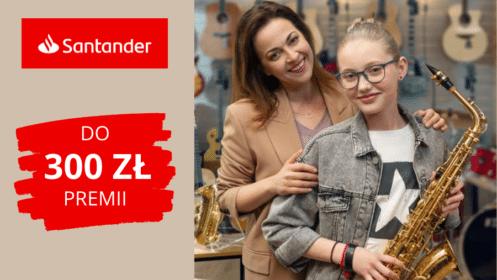 Santander: Zgarnij 300 zł premii z Kontem Jakie Chcę!