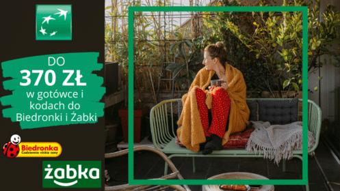 BNP Paribas: Zgarnij do 370 zł w gotówce i e-kodach do Biedronki i Żabki zKontem Otwartym na Ciebie!