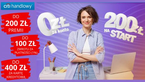 Citi handlowy: Zgarnij 200 zł z nowym CitiKontem i do 100 zł moneybacku za płatności!
