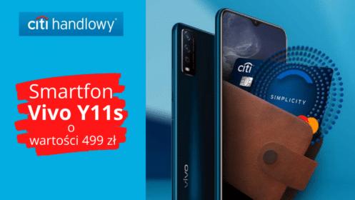 Citi handlowy: HIT! Zgarnij Smartfon Vivo Y11s z Kartą Kredytową Citi Simplicity!